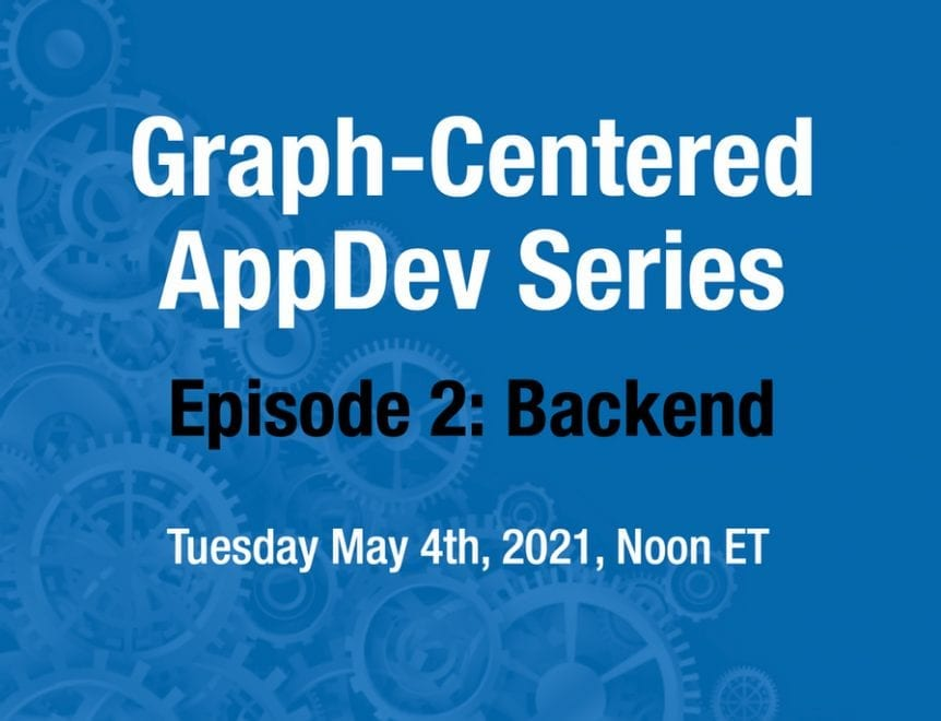 Graph-Centered AppDev Series